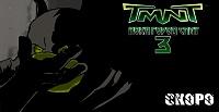 Нажмите на изображение для увеличения Название: TMNTUCS_3_teaser.jpg Просмотров: 78 Размер:133,6 Кб ID:15068