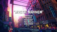 Нажмите на изображение для увеличения Название: Mystic_Mayhem.png Просмотров: 29 Размер:2,15 Мб ID:132354